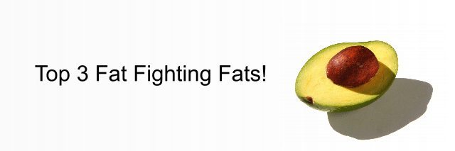 Fat Fighting Fats